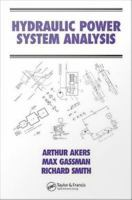 Hydraulic power system analysis [electronic resource]