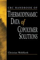 CRC handbook of thermodynamic data of copolymer solutions [electronic resource]