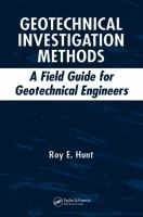 Geotechnical investigation methods [electronic resource] : a field guide for geotechnical engineers