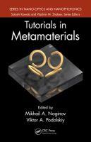 Tutorials in metamaterials [electronic resource]