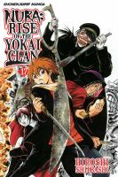 Nura : rise of the Yokai Clan. 17, Kurisaki Toryanse, the ripper