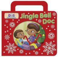 Doc McStuffins : Jingle bell Doc