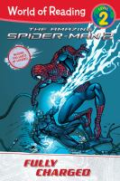 Amazing Spider-Man 2 : fully charged