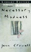 Necessary Madness