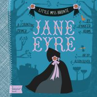 Little Miss Bronte. Jane Eyre : a counting primer