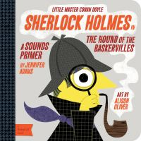 Sherlock Holmes in the Hound of the Baskervilles : a sounds primer