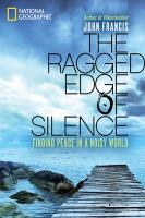 The Ragged Edge of Silence