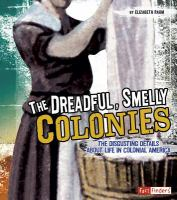 The Dreadful, Smelly Colonies