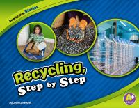 Recycling, Step by Step