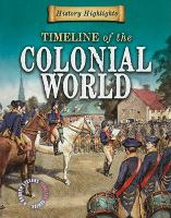 A Timeline of the Colonial World