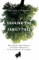 Shaking the Family Tree