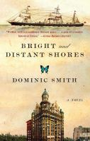 Cover of the book Bright and distant shores : a novel