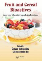 Fruit and cereal bioactives [electronic resource] : sources, chemistry, and applications