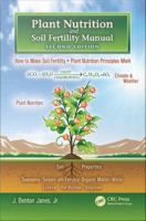 Plant nutrition and soil fertility manual [electronic resource]