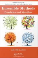 Ensemble methods [electronic resource] : foundations and algorithms