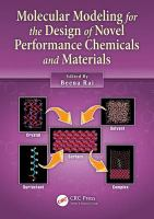 Molecular modeling for the design of novel performance chemicals and materials [electronic resource]