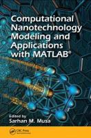 Computational nanotechnology modeling and applications with MATLAB [electronic resource]