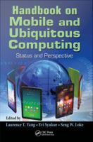 Handbook on mobile and ubiquitous computing [electronic resource] : status and perspective