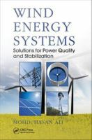 Wind energy systems [electronic resource] : solutions for power quality and stabilization