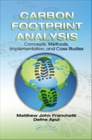 Carbon footprint analysis [electronic resource] : concepts, methods, implementation, and case studies
