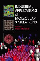 Industrial applications of molecular simulations [electronic resource]