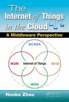 The Internet of things in the cloud [electronic resource] : a middleware perspective