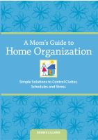 MOM'S GUIDE TO HOME ORGANIZATION