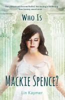 Who Is MacKie Spence?