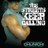 The Streets Keep Calling