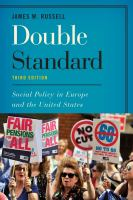 Double standard : social policy in Europe and the United States