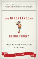 The importance of being funny : why we need more jokes in our lives cover image