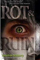 Rot &amp; Ruin