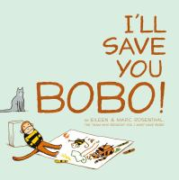 Cover of the book I'll save you Bobo!