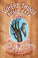 Cover of the book Where things come back : a novel