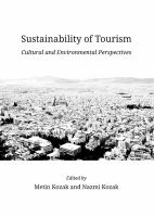 Sustainability of tourism : cultural and environmental perspectives