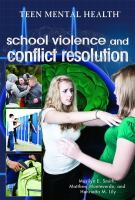 School Violence and Conflict Resolution
