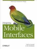 Designing mobile interfaces [electronic resource] / Steven Hoober, Eric Berkman.
