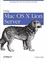 Using Mac OS X Lion server [electronic resource]