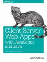 Client-server web apps with JavaScript and Java [electronic resource]