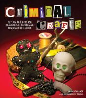 Criminal Crafts