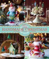 Glitterville's handmade christmas : a glittered guide for whimsical crafting!