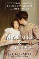 Marmee & Louisa