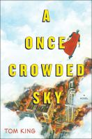 Book cover for A Once Crowded Sky by Tom King