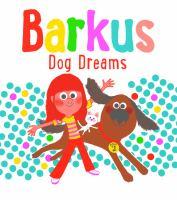 Barkus: Dog Dreams