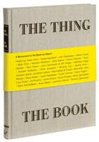 The thing the book : a monument to the book as object