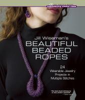 Jill Wiseman's Beautiful Beaded Ropes