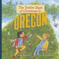 The Twelve Days of Christmas in Oregon