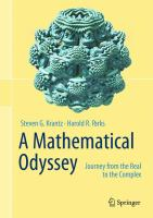 A Mathematical odyssey : journey from the real to the complex