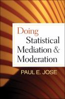 Doing statistical mediation and moderation [electronic resource]