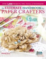 The Ultimate Handbook for Paper Crafters